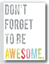 Nourish Don't Forget to Be Awesome