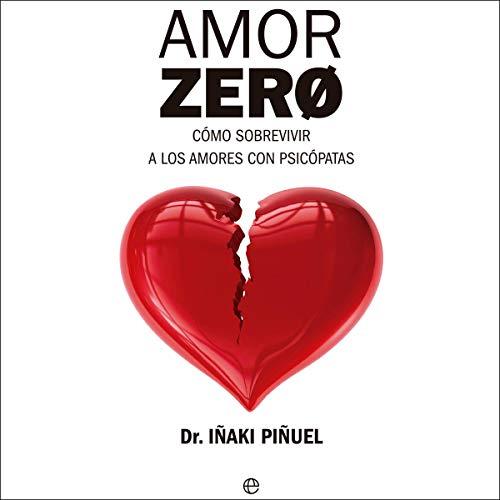 Amor Zero [Love Zero] (Narración en Castellano)  audiobook cover art