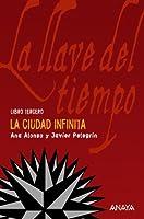 La ciudad infinita 8466765247 Book Cover
