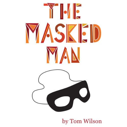 The Masked Man audiobook cover art