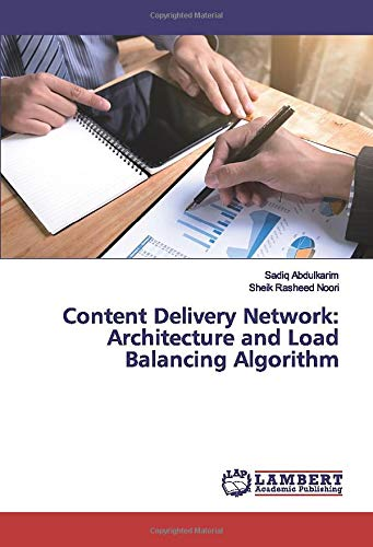 Content Delivery Network: Architecture and Load Balancing Algorithm