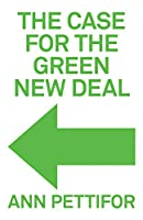 The Case for the Green New Deal