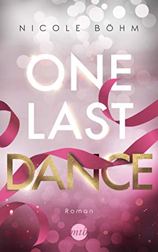 One Last Dance (One-Last-Serie 2)
