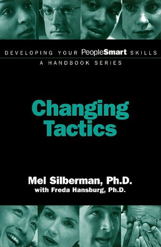 Developing Your PeopleSmart Skills: Changing Tactics (Developing Your PeopleSmart Skills - A Handbook Series)