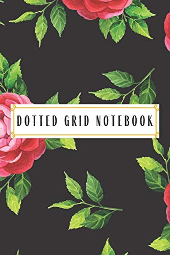 Dotted Grid Notebook: Dotted Notebooks Dotted Grid Journals Bullet Journal Journals With Dots Dotted Journals Journals with Dotted Lines Bullet Journal lanner