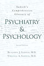 Sadock's Comprehensive Glossary of Psychiatry and Psychology