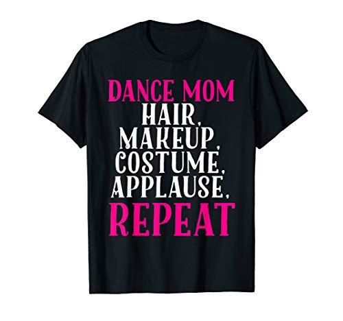 Funny Dance Mom Shirt