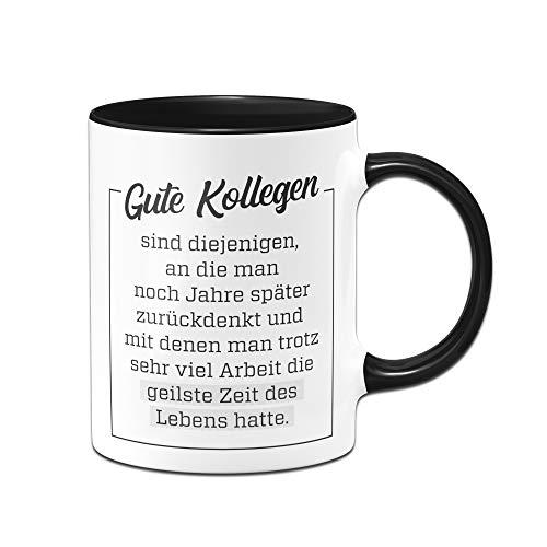 Tassenbrennerei Tasse Gute Kollegen - Geschenk für Arbeitskollegen Kollegin - Bürotasse mit Spruch - Abschiedsgeschenk (Schwarz)
