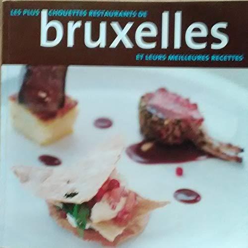 PLUS CHOUETTES RESTAURANTS DE BRUXELLES,