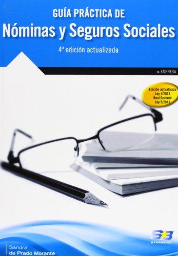 Guía Práctica De Nóminas Y Seguros Sociales - 4ª Edición