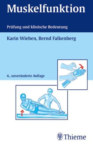Muskelfunktion: Prüfung und klinische Bedeutung