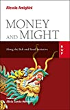 Money and Might: Along the Belt and Road Initiative