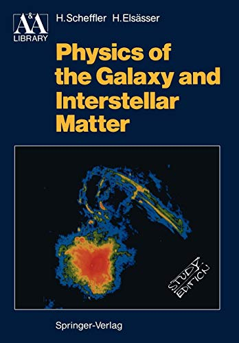 Physics of the Galaxy and Interstellar Matter