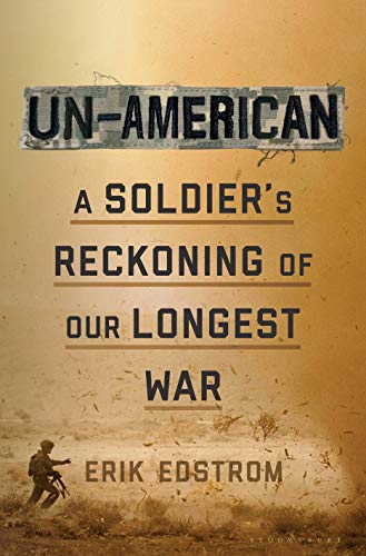 Image of Un-American: A Soldier's Reckoning of Our Longest War
