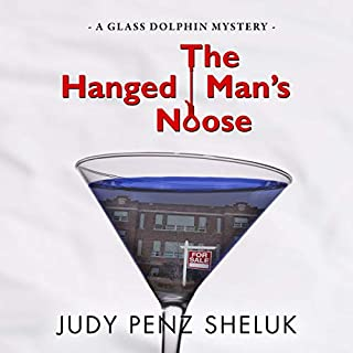 The Hanged Man's Noose     A Glass Dolphin Mystery              By:                                                                                                                                 Judy Penz Sheluk                               Narrated by:                                                                                                                                 Suzanne T. Fortin                      Length: 6 hrs and 51 mins     28 ratings     Overall 4.4