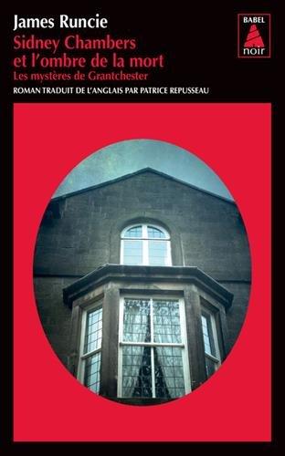 Sidney Chambers et l'ombre de la mort : Les mystères de Grantchester