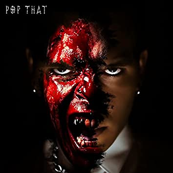 Pop That