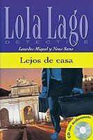 Lejos de casa. Buch und CD: Lola Lago, detective. Nivel 2