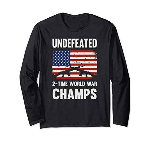 Undefeated 2 Time World War Champs Long Sleeve T-Shirt