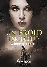 Un froid de loup par Audrey Rousselin