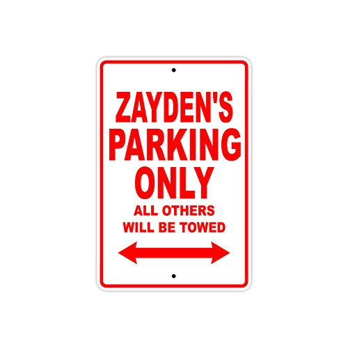 """Zayden's Parking Only All Others Will Be Towed Name Gift Novelty Metal Aluminum 8""""x12"""" Sign"""