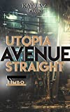UTOPIA AVENUE STRAIGHT: the godfather (English Edition)