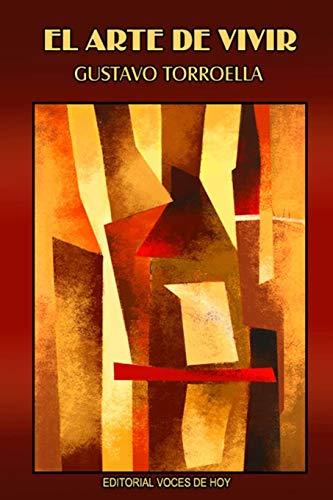 El arte de vivir (Spanish Edition)