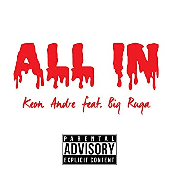 All in (feat. Big Ruga)