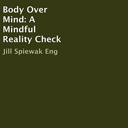 Body Over Mind audiobook cover art