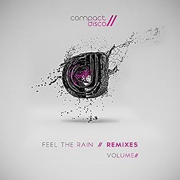 Feel the Rain, Vol. 2 (Remixes)