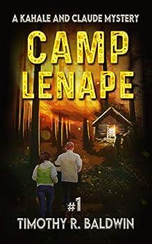 Camp Lenape  (A Kahale and Claude Mystery Book 1)