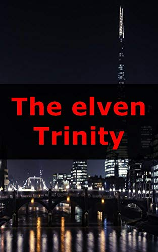 The elven Trinity (Icelandic Edition)