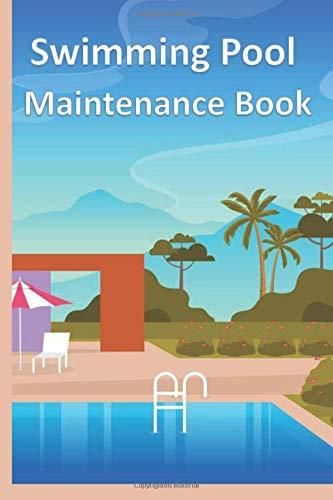 Swimming Pool Maintenance Book: Handy Size (6
