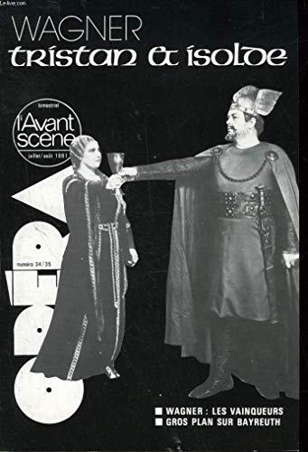 L'AVANT-SCENE OPERA - N°34/35 - WAGNER TRISTAN ET ISOLOE