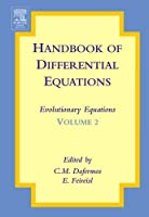 Handbook of Differential Equations: Evolutionary Equations, Volume 2 by Unknown(2005-12-14)