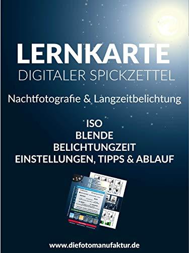 Langzeitbelichtung & Nachtfotografie - digitaler Spickzettel Lernkarte: Fotografie Kompakt