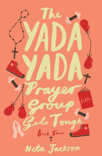 The Yada Yada Prayer Group Gets Tough (Yada Yada Series Book 4) (English Edition)