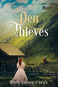 Den of Thieves by [Patti Sherry-Crews]