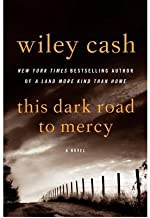[ THIS DARK ROAD TO MERCY By Cash, Wiley ( Author ) Hardcover Jan-28-2014