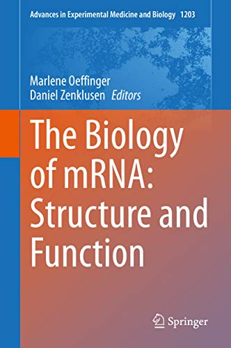 The Biology of mRNA: Structure and Function (Advances in Experimental Medicine and Biology Book 1203) (English Edition)