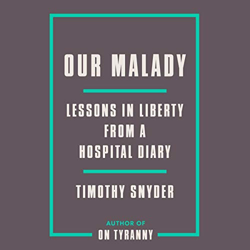 Our Malady audiobook cover art