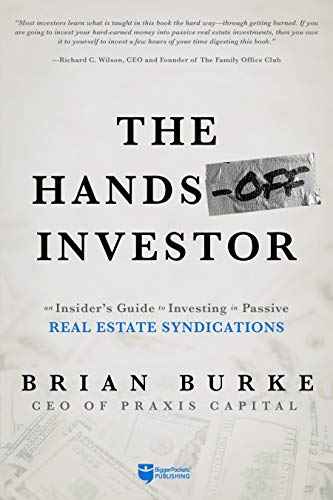 Real Estate Investing Books! - The Hands-Off Investor: An Insider's Guide to Investing in Passive Real Estate Syndications