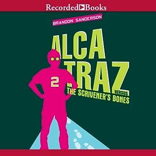 Alcatraz Versus the Scrivener's Bones audiobook cover art
