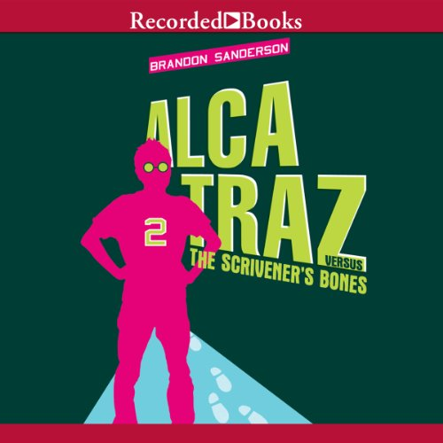Alcatraz Versus the Scrivener's Bones cover art