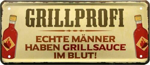 Grillprofi - Echte Männer haben Grillsauce im Blut28x12 Deko Blechschild 2012