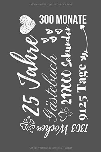 Silberne Hochzeit Gästebuch 25 Jahre: Gästebuch Silberhochzeit  Geschenk Hochzeit Zum Eintragen Von Kreativen Sprüchen Für Gäste A5 120 Seiten