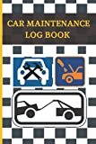 CAR MAINTENANCE LOG BOOK: Keep Track of Every Detail: Insurance Details, Mileage, Oil & Air filter change, Tire replacement, Services and Repairs... | Cars, Trucks & Motorcycles.