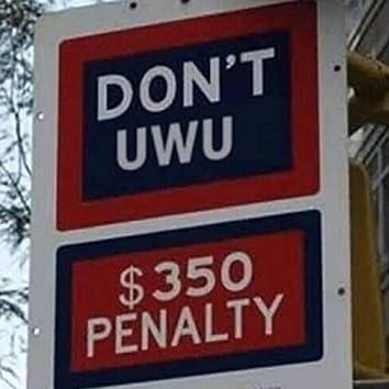 Don't uwu