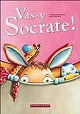 Vas-y Socrate !