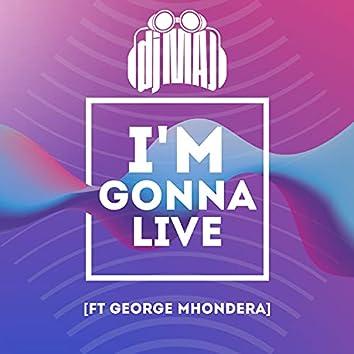 I'm Gonna Live